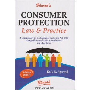 Bharat's Consumer Protection Law & Practice [HB] by Dr. V. K. Agarwal